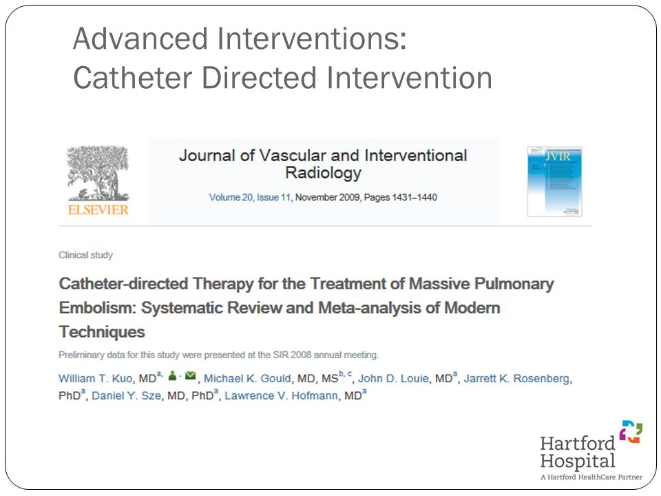 Advanced Interventions: Catheter Directed Intervention