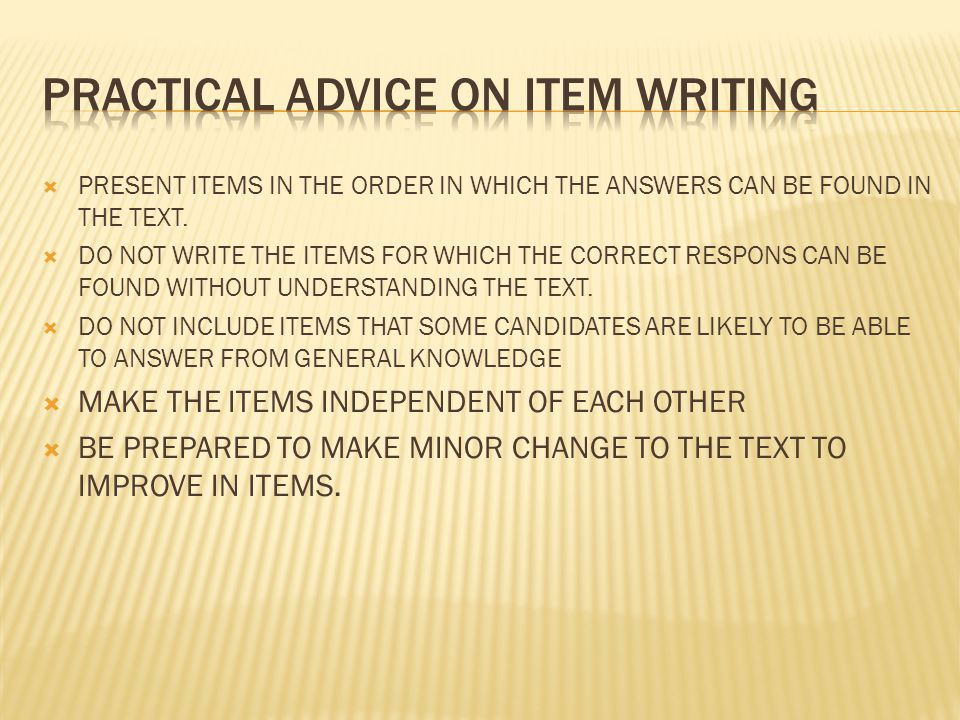  PRESENT ITEMS IN THE ORDER IN WHICH THE ANSWERS CAN BE FOUND IN THE TEXT.