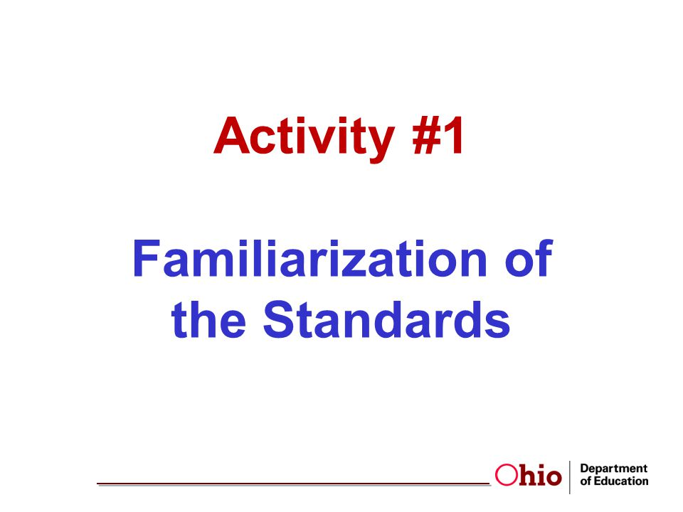 Activity #1 Familiarization of the Standards
