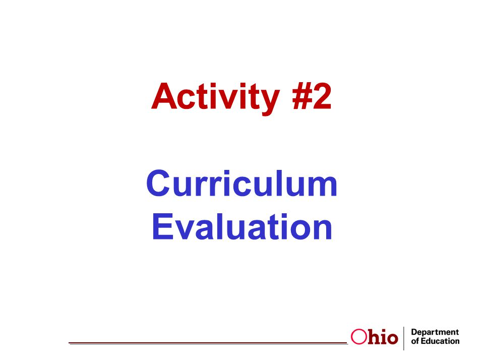 Activity #2 Curriculum Evaluation