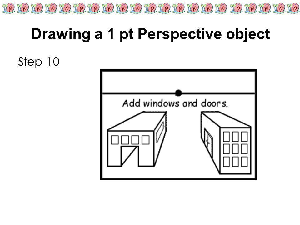 Drawing a 1 pt Perspective object Step 10