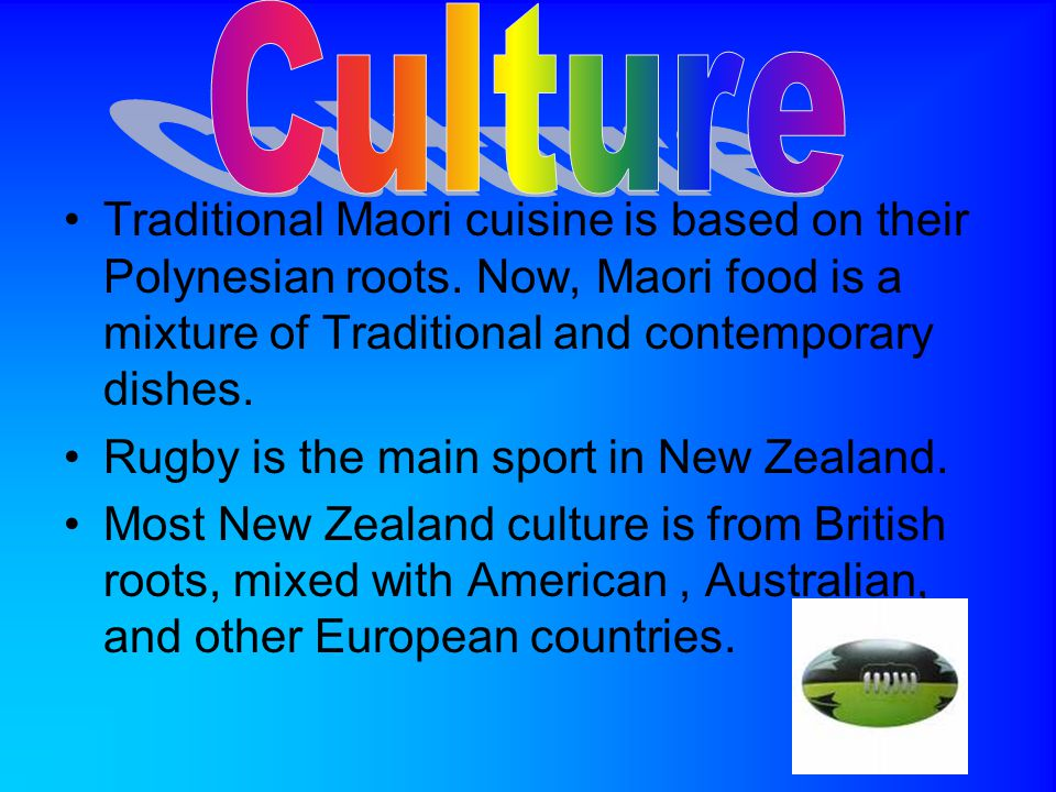 Traditional Maori cuisine is based on their Polynesian roots.