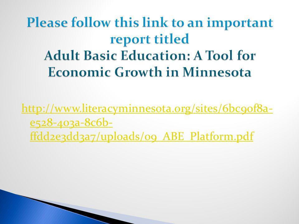 http://www.literacyminnesota.org/sites/6bc90f8a- e528-403a-8c6b- ffdd2e3dd3a7/uploads/09_ABE_Platform.pdf