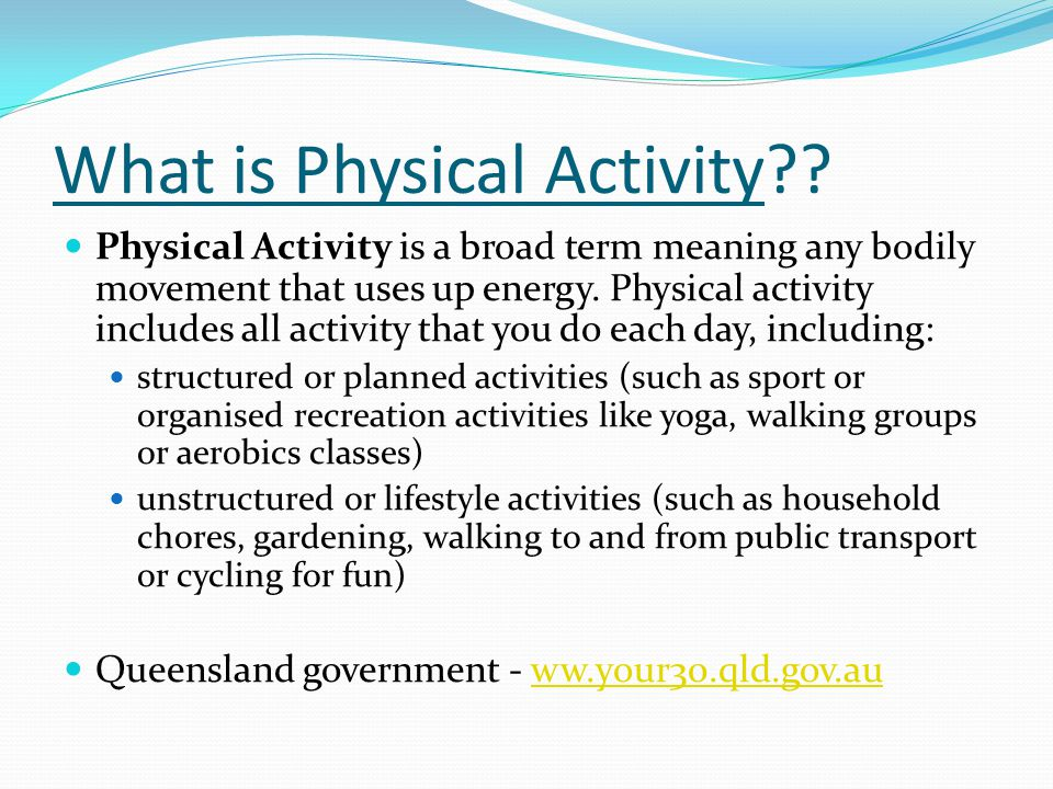 What is Physical Activity .