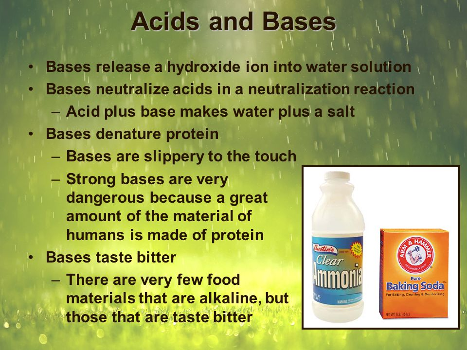 Acids and Bases Are Measured By pH Acids have a low pH (less than 7) Bases have a high pH (greater than 7, up to 14) Neutral solutions have a pH of approximately 7