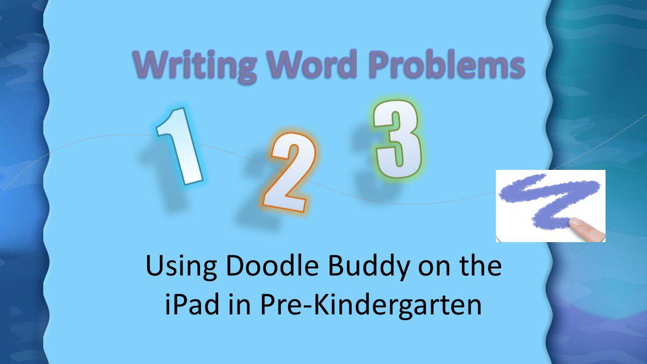 Using Doodle Buddy on the iPad in Pre-Kindergarten
