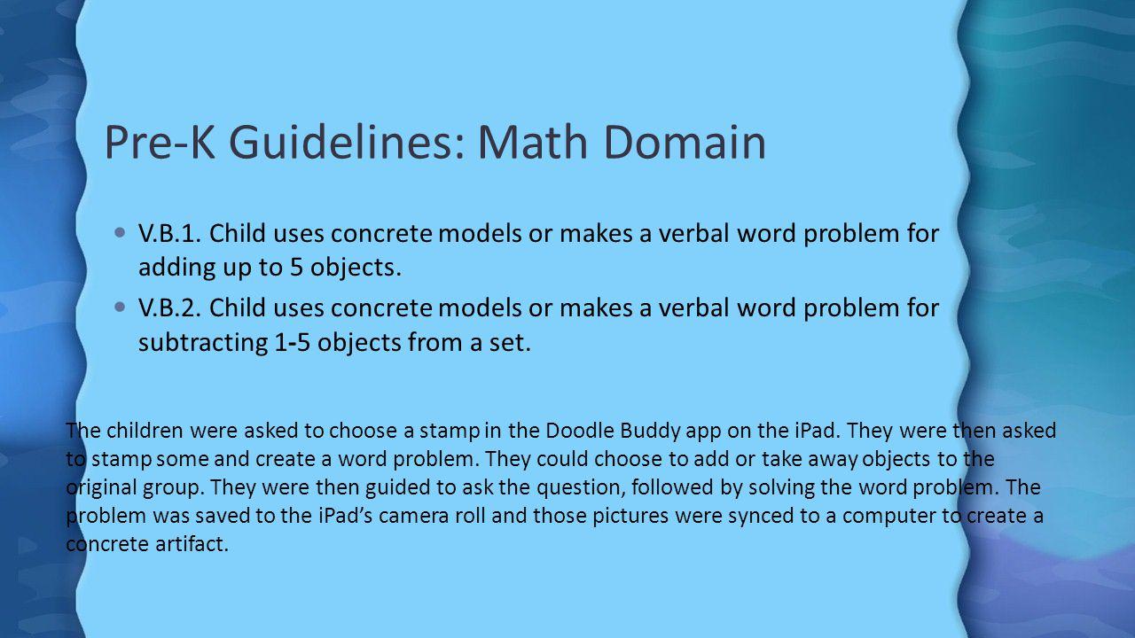 Pre-K Guidelines: Math Domain V.B.1.