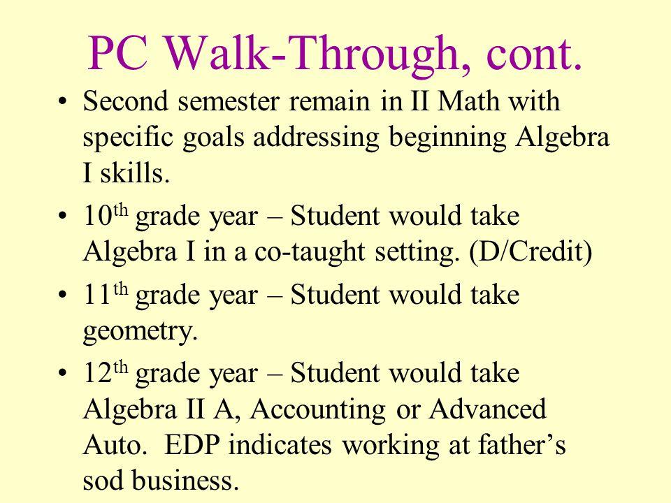 PC Walk-Through, cont.