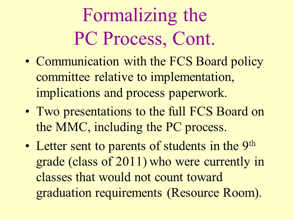 Formalizing the PC Process, Cont.