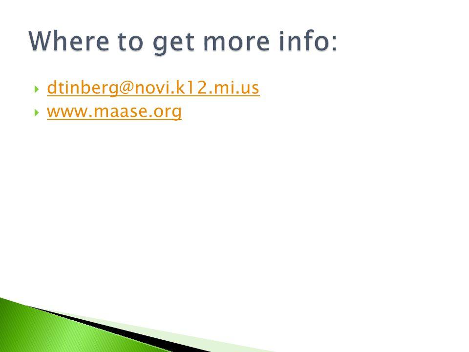  dtinberg@novi.k12.mi.us dtinberg@novi.k12.mi.us  www.maase.org www.maase.org