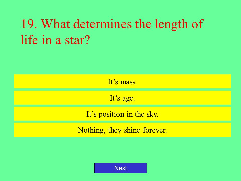 18.Which of the following is true about stars.