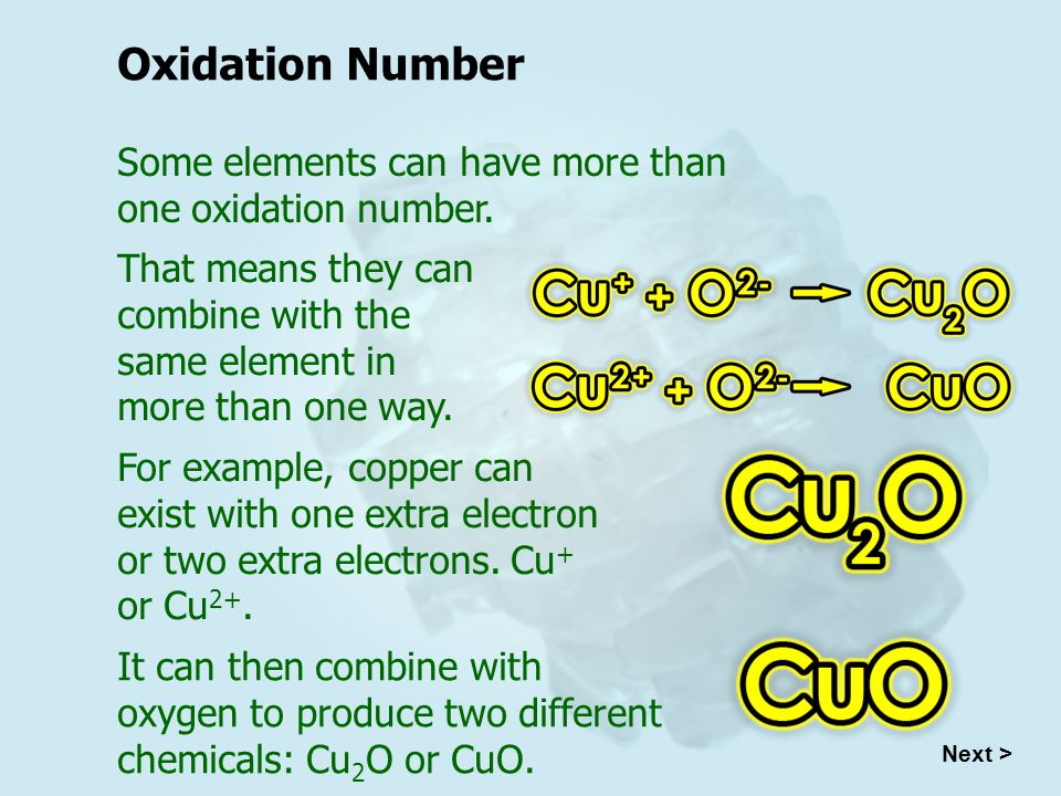 Oxidation Number Some elements can have more than one oxidation number.