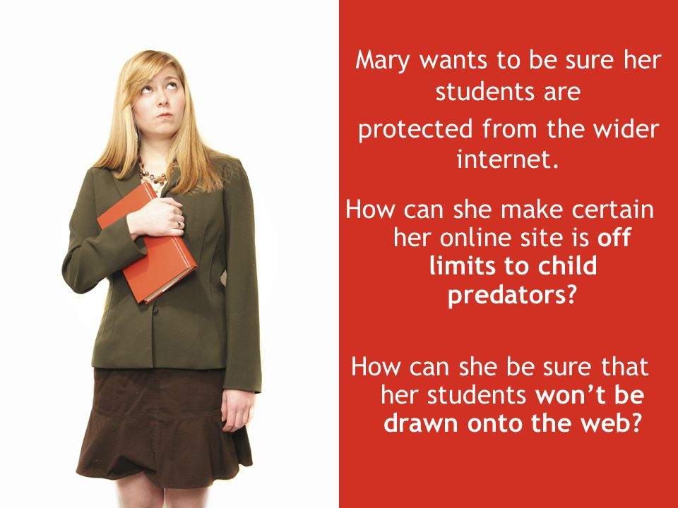 How can she make certain her online site is off limits to child predators.