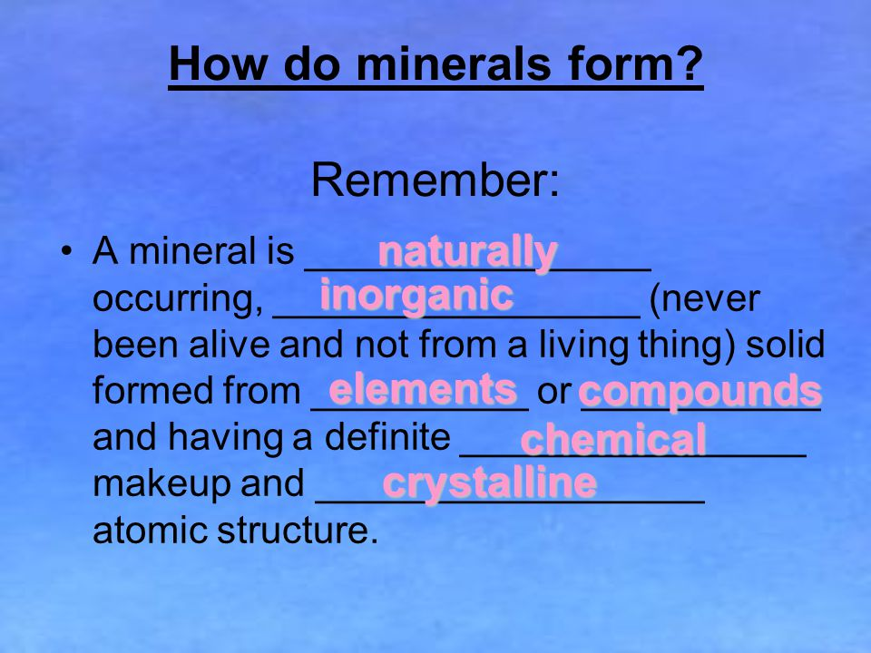 How do minerals form.