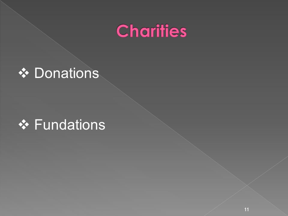 11  Donations  Fundations