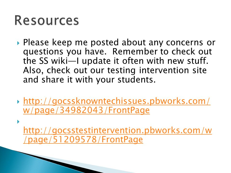  Please keep me posted about any concerns or questions you have.