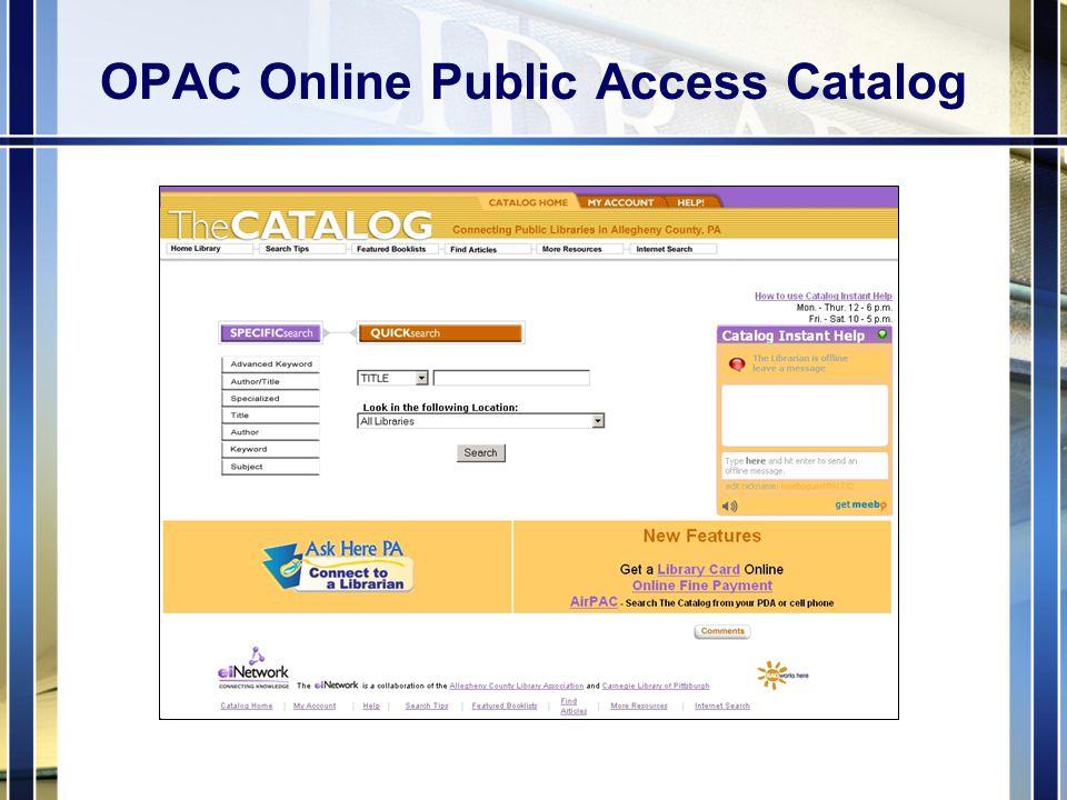 OPAC Online Public Access Catalog