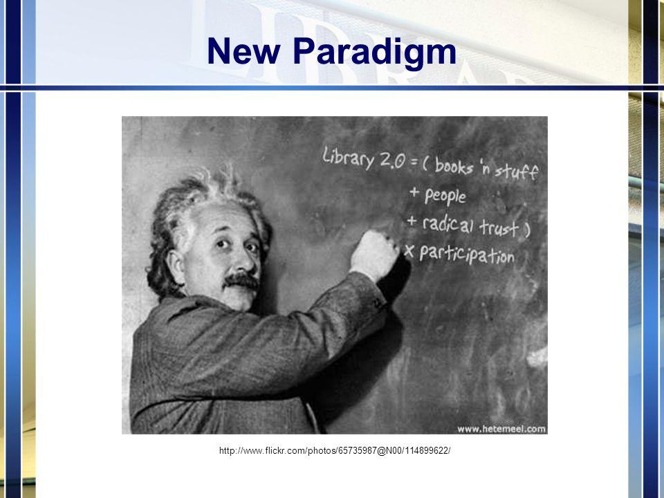 New Paradigm http://www.flickr.com/photos/65735987@N00/114899622/