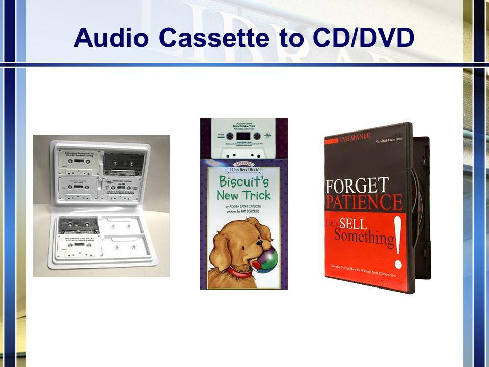 Audio Cassette to CD/DVD