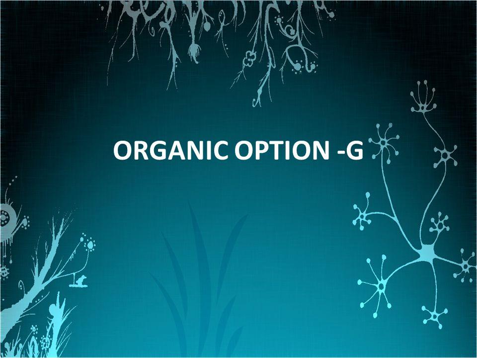 ORGANIC OPTION -G