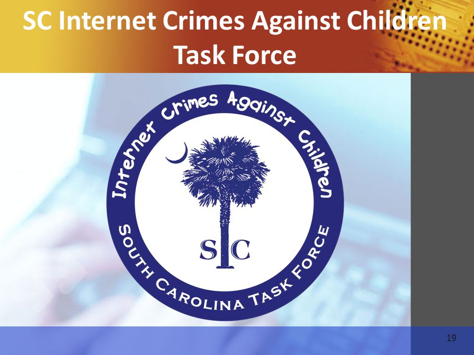 19 SC Internet Crimes Against Children Task Force