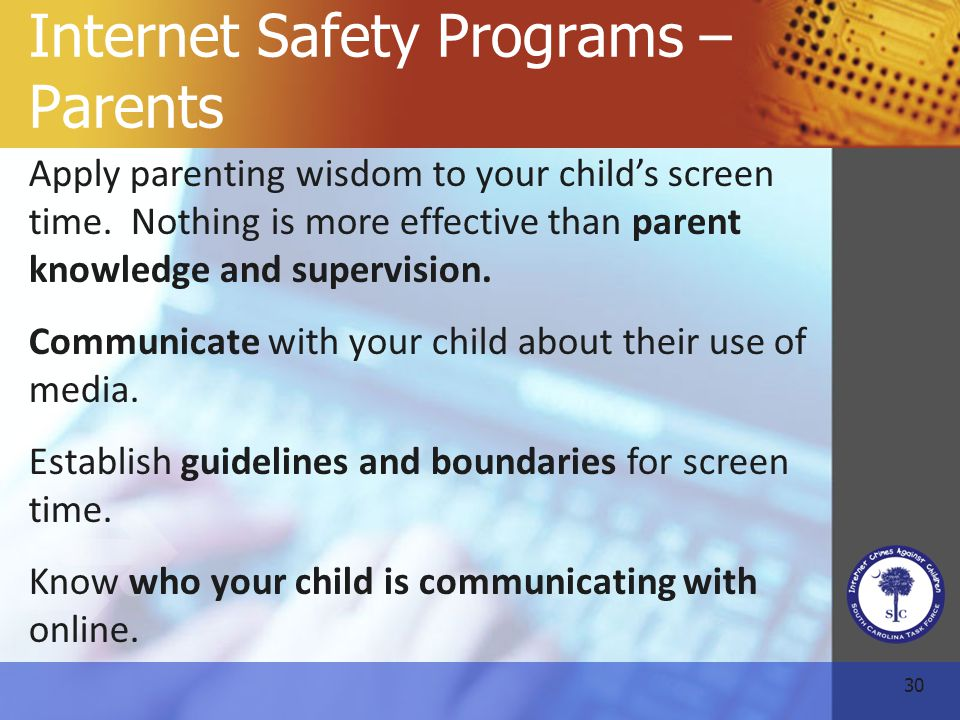 30 Internet Safety Programs – Parents Apply parenting wisdom to your child's screen time.