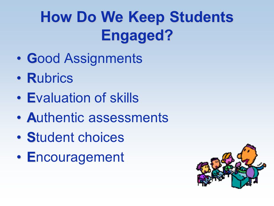 How Do We Keep Students Engaged.