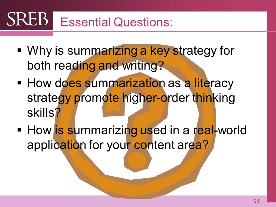 Company LOGO Essential Questions:  Why is summarizing a key strategy for both reading and writing.