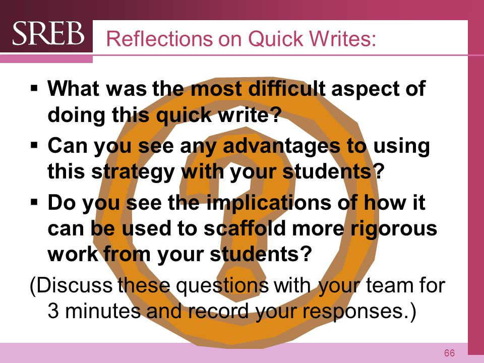 Company LOGO Reflections on Quick Writes:  What was the most difficult aspect of doing this quick write.