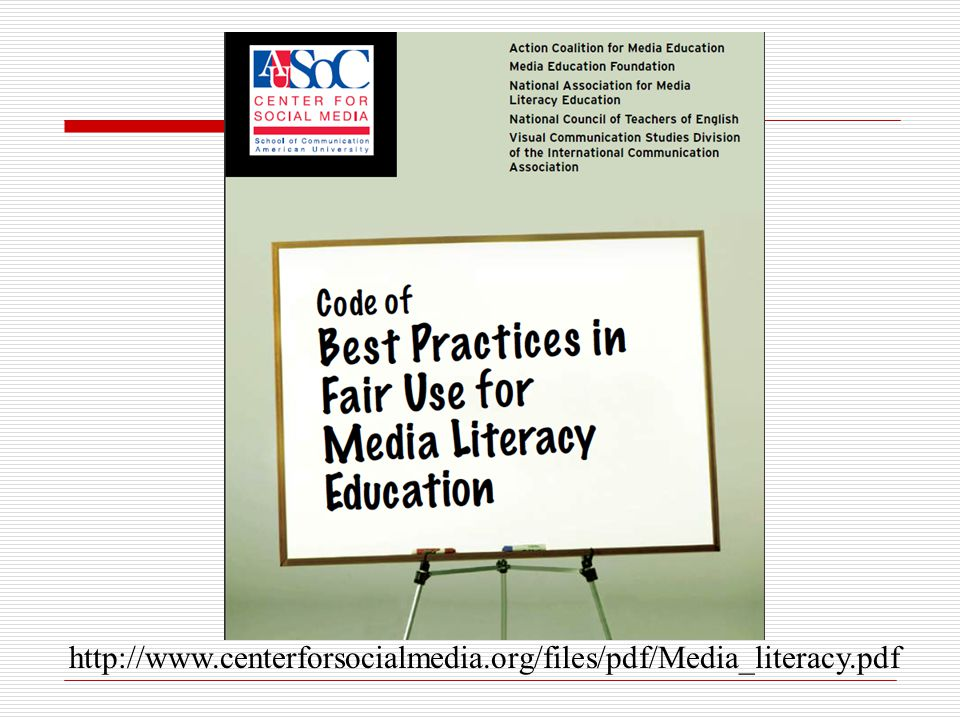 http://www.centerforsocialmedia.org/files/pdf/Media_literacy.pdf
