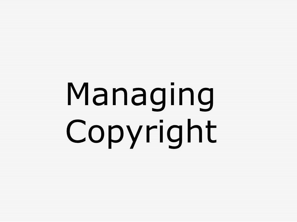 Managing Copyright