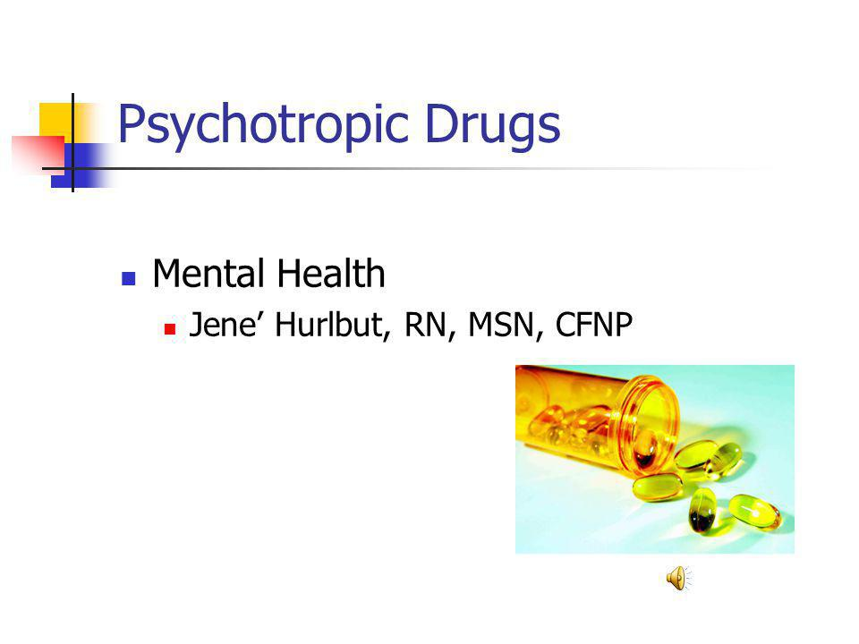 Objectives: Discuss the functions of the brain and the way this can be altered by the use of psychotrophic medications Discuss how the neurotransmitters are affected by various psychotrophic medications Discuss the application of the nursing process with various psychotrophic medications Identify specific cautions to be aware of the various psychotrophic medications
