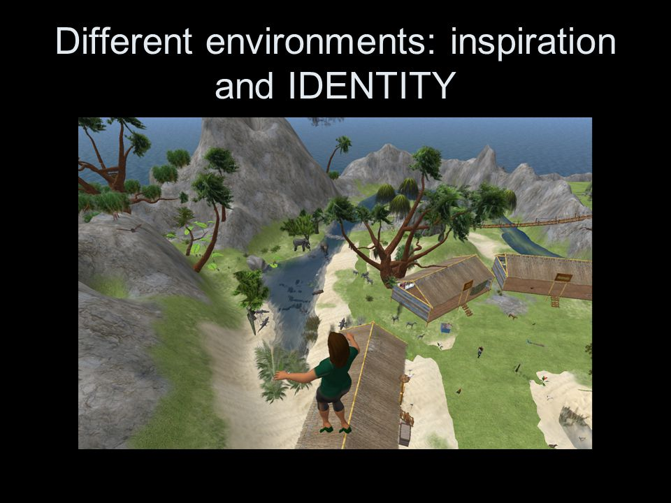 Different environments: inspiration and IDENTITY