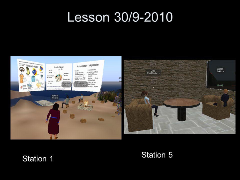 Lesson 30/9-2010 Station 1 Station 5