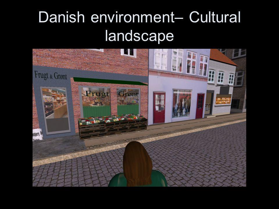 Danish environment– Cultural landscape