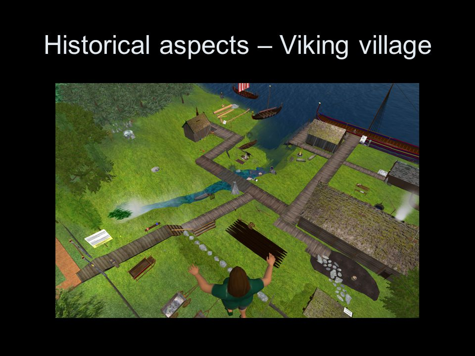 Historical aspects – Viking village