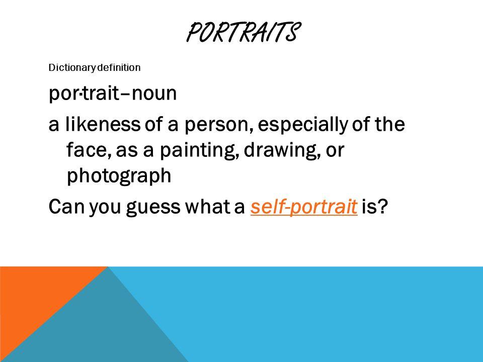 PORTRAITS What do you know about this famous portrait? Artist?
