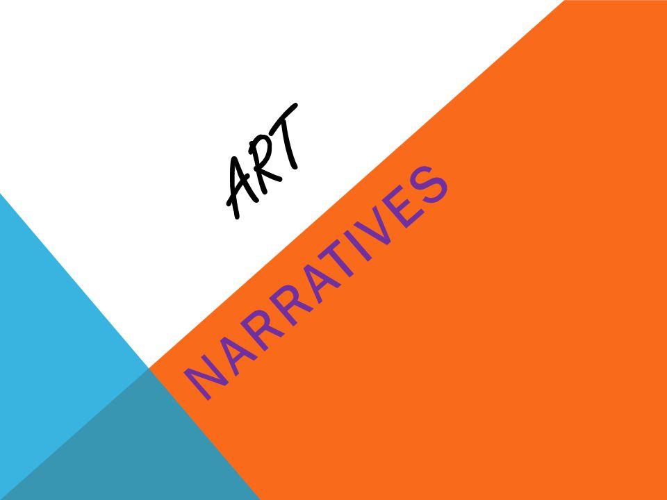 ART NARRATIVES