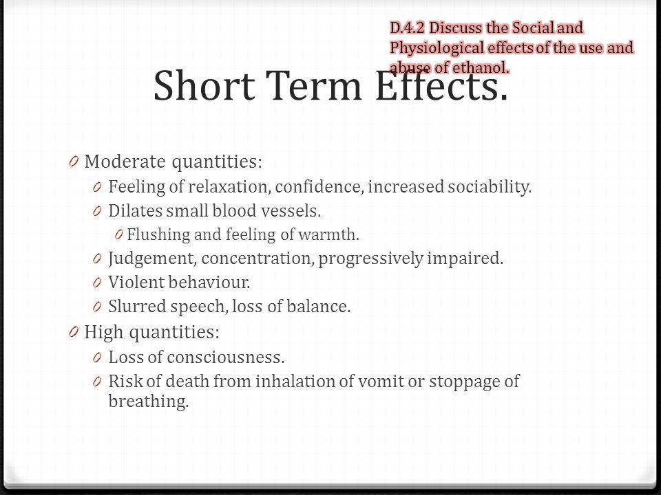 Short Term Effects.