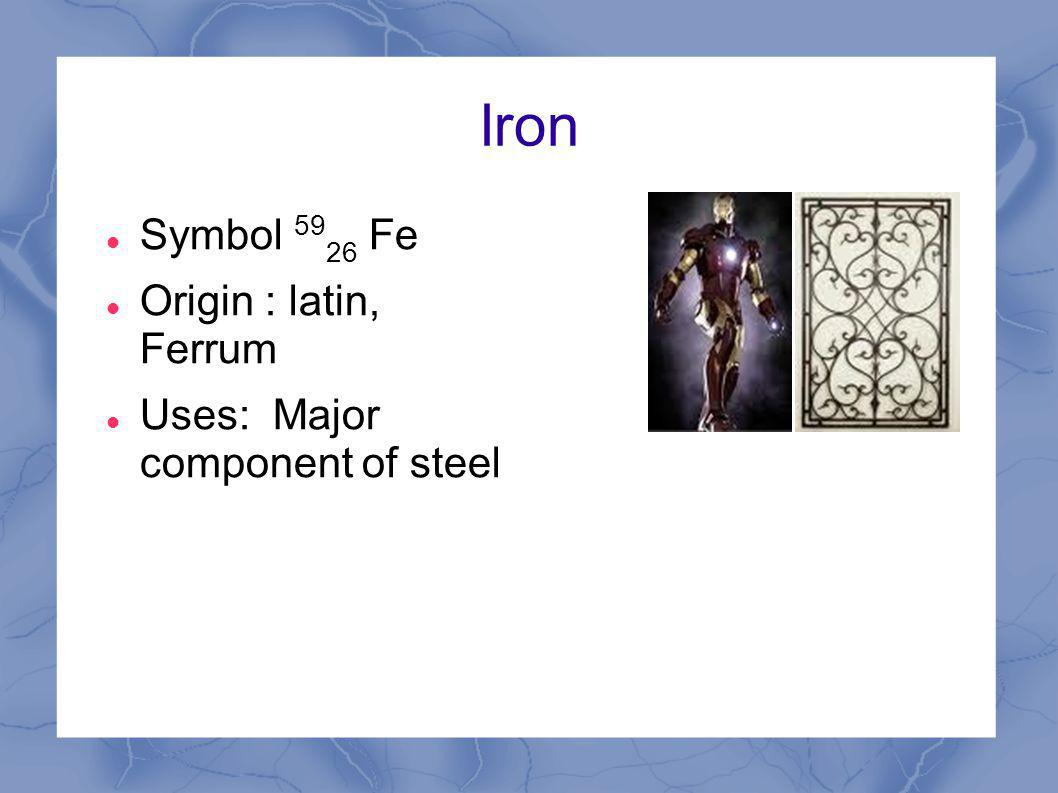 Other elements of interest beyond the first twenty elements of the 3 iron symbol 59 26 fe origin latin ferrum uses major component of steel gamestrikefo Image collections