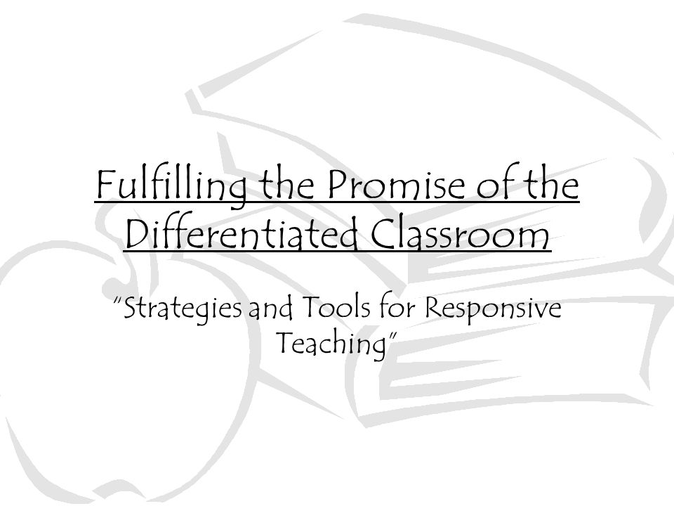 What's Behind the Idea of Differentiated Classrooms.