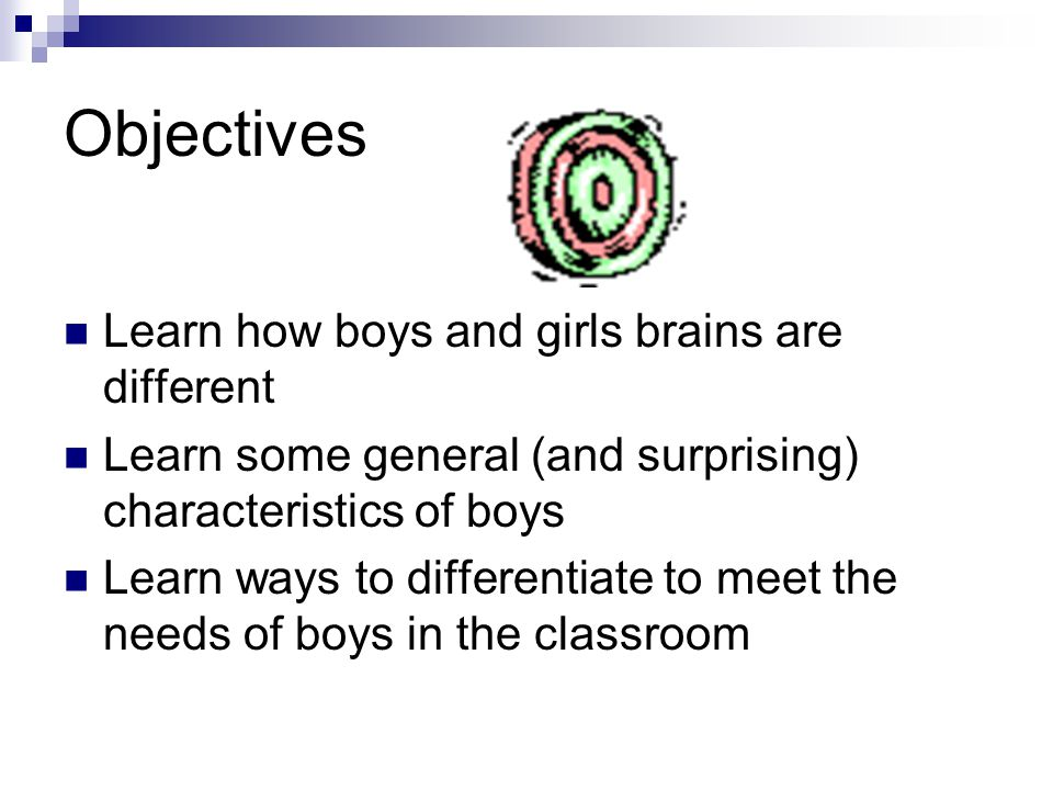 Guiding Question What do you we do in our classrooms that may disadvantage boys.