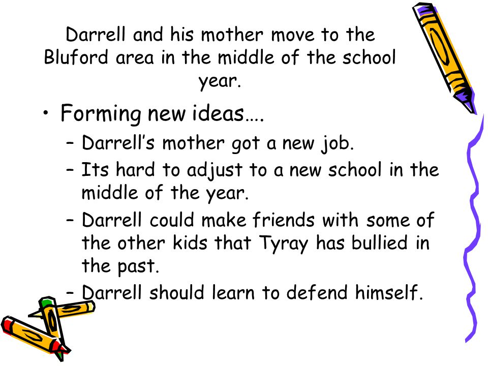 Darrell and his mother move to the Bluford area in the middle of the school year.