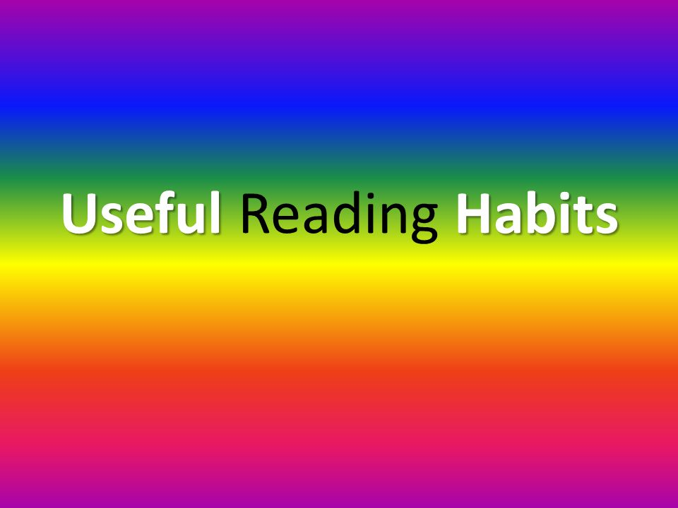 UsefulHabits Useful Reading Habits