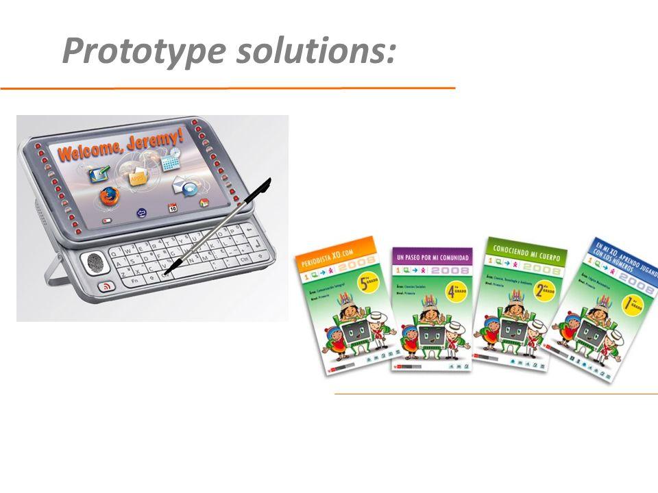 Prototype solutions: