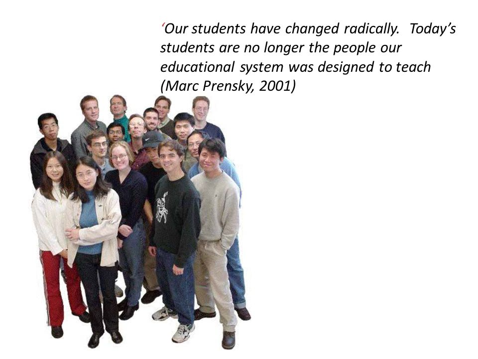 'Our students have changed radically.