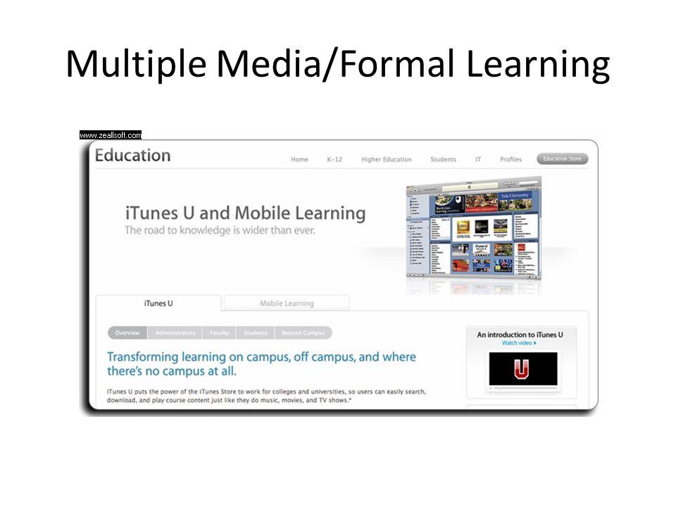Multiple Media/Formal Learning
