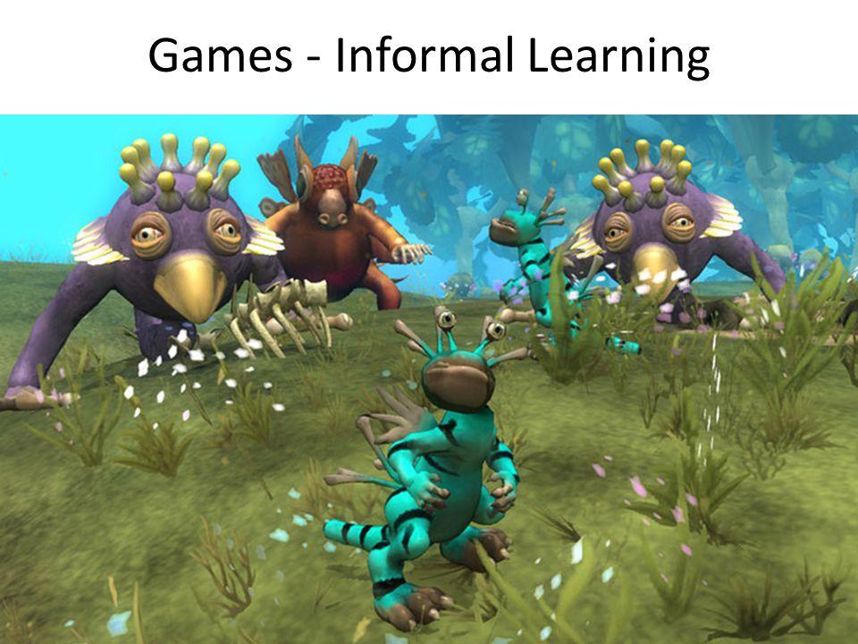 Games - Informal Learning