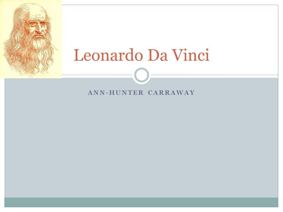 ANN-HUNTER CARRAWAY Leonardo Da Vinci