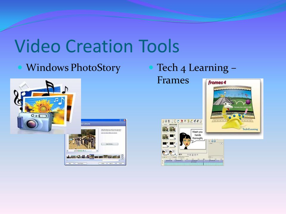 Video Creation Tools Windows PhotoStory Tech 4 Learning – Frames